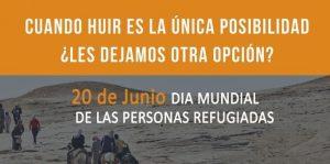 20 DE JUNIO: DÍA MUNDIAL DE LAS PERSONAS REFUGIADAS