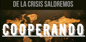 DE LA CRISIS SALDREMOS COOPERANDO